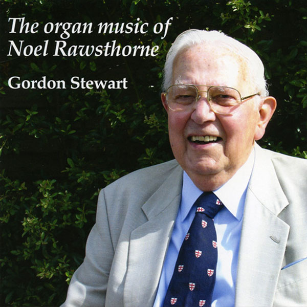 The organ music of Noel Rawsthorne